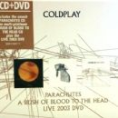 Parachutes / A Rush Of Blood To The Head / Live 2003 DVD