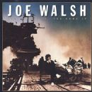 Joe Walsh - You Bought It: You Name It