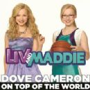 "Dove Cameron - On Top of the World (from ""Liv and Maddie"")"