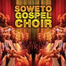 Soweto Gospel Choir - African Spirit