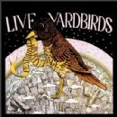 The Yardbirds - Live Yardbirds!Featuring Jimmy Page