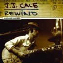 J.J. Cale - Rewind: Unreleased Recordings