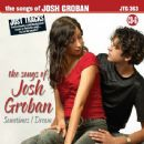 Josh Groban - The Songs of Josh Groban: Sometimes I Dream, Volume 2