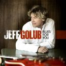 Jeff Golub - Blues for You