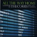 All The Way Home (A History Of The Corrs) Plus Live In Geneva