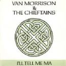 Van Morrison - I'll Tell Me Ma