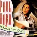 Paul Anka - Having My Baby