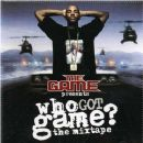 Who Got Game?: The Mixtape - Game - Game