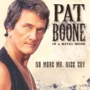 Pat Boone Album - In A Metal Mood: No More Mr. Nice Guy