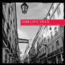 2007-05-25: DMB Live Trax, Volume 10: Pavilion Atlantico, Lisbon, Portugal