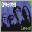 The Gruesomes - Cave-in!