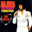 Elvis Forever 30 Hits
