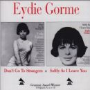 Eydie Gormé - Don't Go to Strangers / Softly as I Leave You