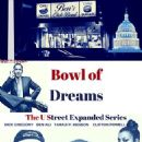 Bowl of Dreams: The U Street Expanded Serie  -  Poster