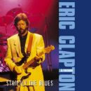 Strictly the Blues - Eric Clapton - Eric Clapton