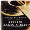 A Song's Best Friend The Very Best Of John Denver