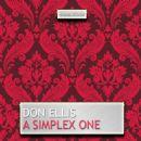 Don Ellis - A Simplex One