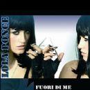 Lola Ponce - Fuori di Me