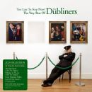 Too Late to Stop Now: The Very Best of the Dubliners