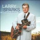 Larry Sparks - I Just Want to Thank You Lord