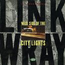 Link Wray - Wild Side Of The City Lights