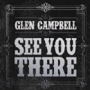 See You There - Glen Campbell - Glen Campbell