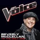 Beverly McClellan - I'm The Only One