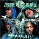 Three 6 Mafia - Da Unbreakables