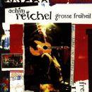 Achim Reichel - Große Freiheit
