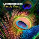 Friendly Fires - LateNightTales: Friendly Fires