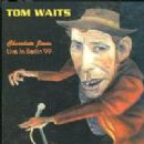 Chocolate Jesus - Tom Waits - Tom Waits