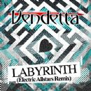 Vendetta Album - Labyrinth (Electric Allstars Remix)