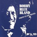 Bobby Bland - First Class Blues