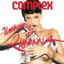 Rihanna - Complex Magazine Pictorial [United States] (March 2013)