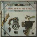 Toshiko Akiyoshi - Toshiko & Modern Jazz