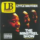 Little Brother Album - The Minstrel Show