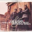 The Four Tops - Still Waters Run Deep / Changing Times