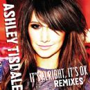 Ashley Tisdale - It's Alright It's OK [Remixes EP]