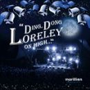 Marillion - Christmas 2010: Ding, Dong Loreley On High...