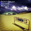 Ellegarden - Don't Trust Anyone But Us
