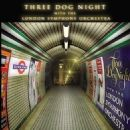 Three Dog Night - Three Dog Night with the London Symphony Orchestra