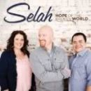 Selah - Hope Of The Broken World