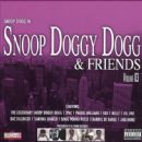 Snoop Doggy Dogg & Friends, Vol. 3 - Snoop Dogg