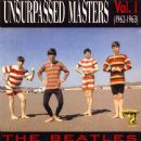 Unsurpassed Masters Vol. 1 (1962-1963)