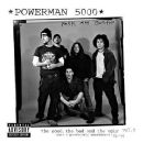 Powerman 5000 - The Good, the Bad & the Ugly, Volume 1
