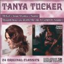 Tanya Tucker - What's Your Mama's Name / Would You Lay With Me (In a Field of Stone)