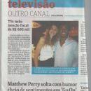 Luciana Gimenez and Seu Jorge / Matthew Perry
