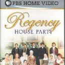 The Regency House Party