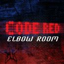 Code Red - Elbow Room