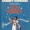 DONNY OSMOND In The Broadway Revivel Of LITTLE JOHNNY JONES